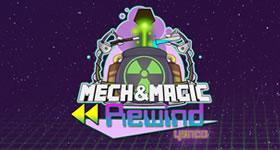Mech & Magic Rewind Server Hosting