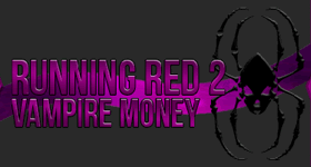 Curse Running Red 2: Vampire Money Modpack
